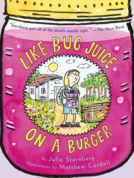 Title details for Like Bug Juice on a Burger by Julie Sternberg - Available