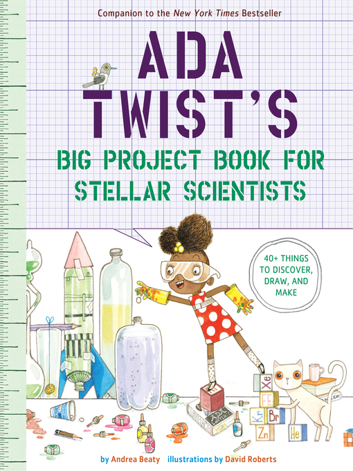 Title details for Ada Twist's Big Project Book for Stellar Scientists by Andrea Beaty - Available