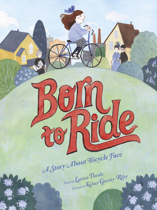 Title details for Born to Ride by Larissa Theule - Wait list