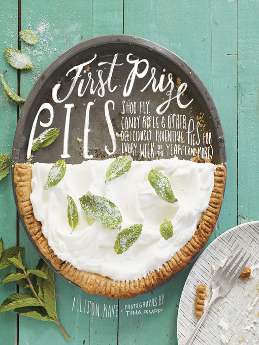 Title details for First Prize Pies by Allison Kave - Available