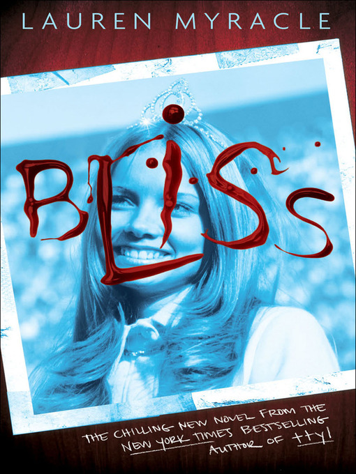 Title details for Bliss by Lauren Myracle - Available