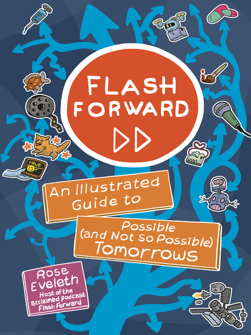 Title details for Flash Forward by Rose Eveleth - Available