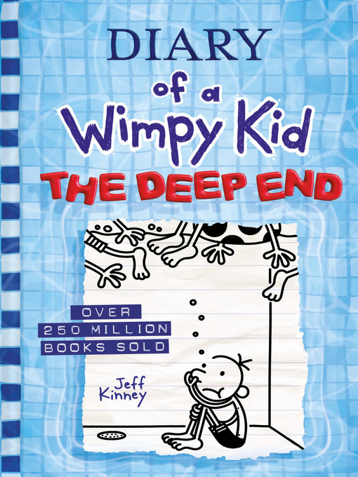 Title details for The Deep End (Diary of a Wimpy Kid Book 15) by Jeff Kinney - Wait list