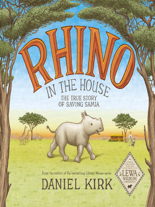 Title details for Rhino in the House by Daniel Kirk - Wait list
