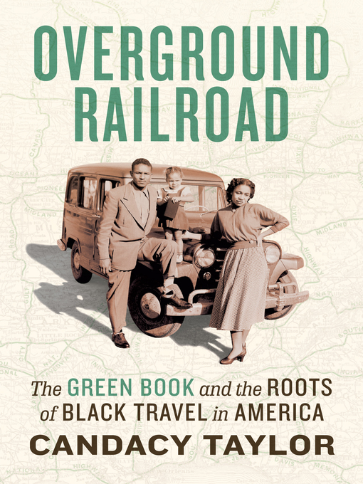 Title details for Overground Railroad by Candacy Taylor - Available