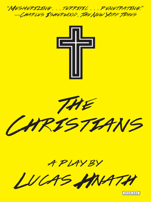 Title details for The Christians by Lucas Hnath - Available