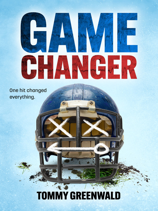 Title details for Game Changer by Tommy Greenwald - Available