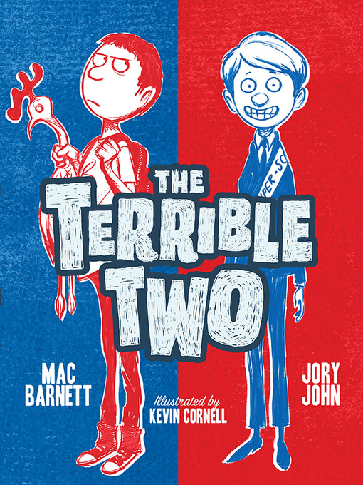 Title details for The Terrible Two by Mac Barnett - Wait list