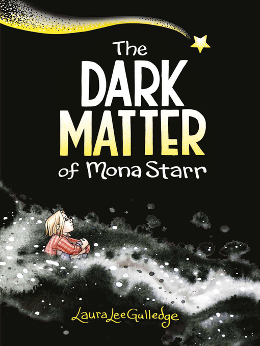Title details for The Dark Matter of Mona Starr by Laura Lee Gulledge - Wait list