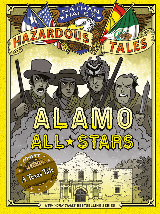 Title details for Alamo All-Stars by Nathan Hale - Available