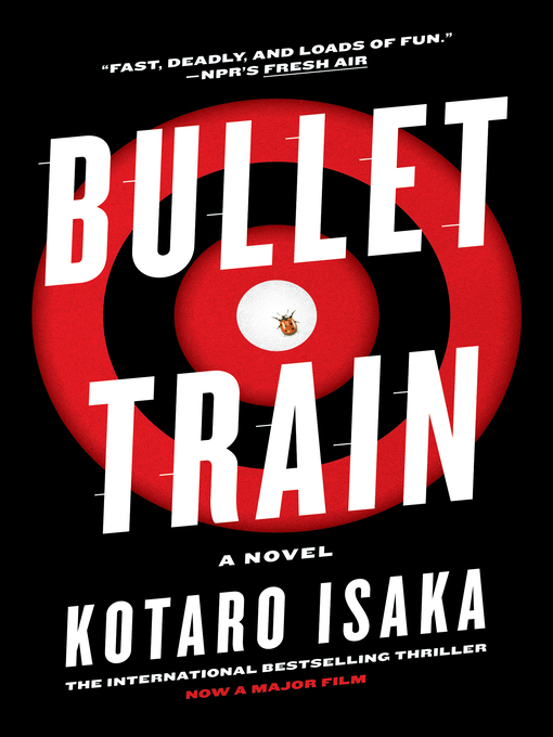 Title details for Bullet Train by Kotaro Isaka - Available