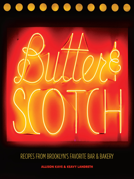 Title details for Butter & Scotch by Allison Kave - Available