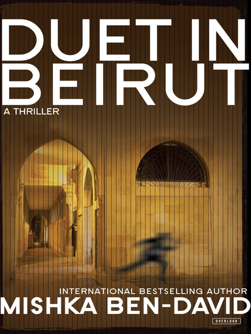 Title details for Duet in Beirut by Mishka Ben-David - Wait list