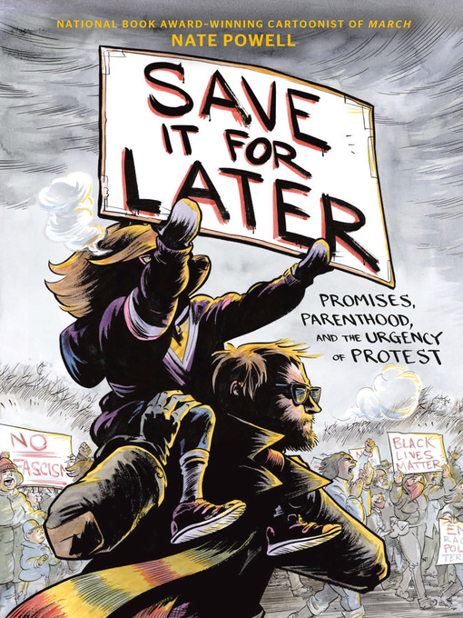 Title details for Save It for Later by Nate Powell - Wait list