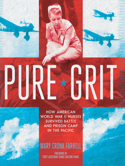 Title details for Pure Grit by Mary Cronk Farrell - Available