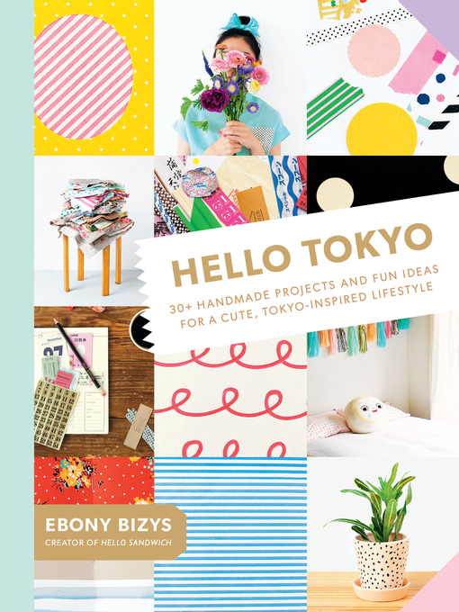 Title details for Hello Tokyo by Ebony Bizys - Available