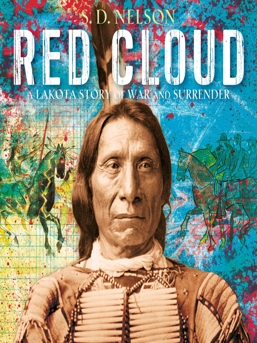 Title details for Red Cloud by S. D. Nelson - Available