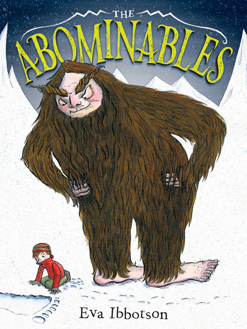 Title details for The Abominables by Eva Ibbotson - Available