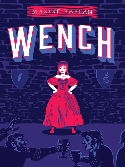 Title details for Wench by Maxine Kaplan - Wait list