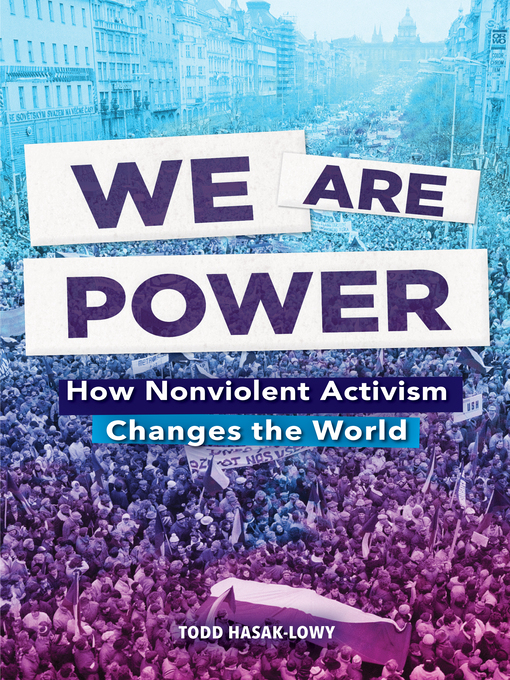 Title details for We Are Power by Todd Hasak-Lowy - Available