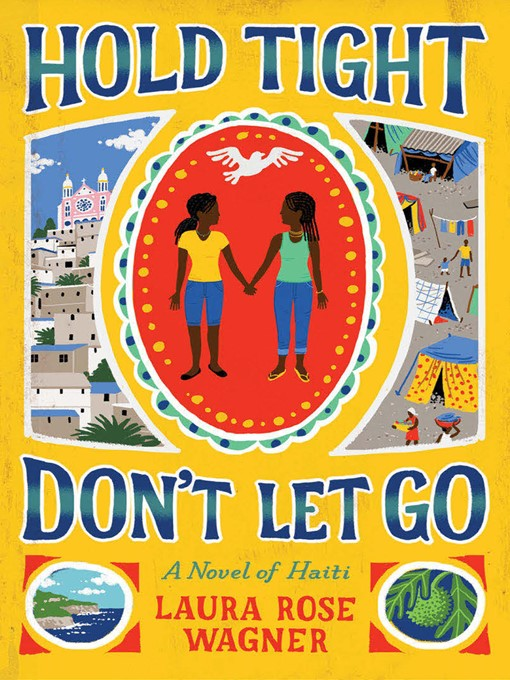 Title details for Hold Tight, Don't Let Go by Laura Rose Wagner - Available
