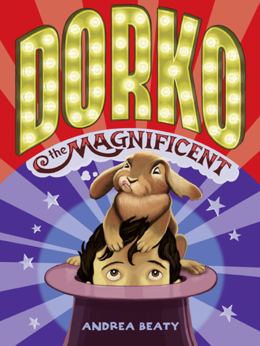Title details for Dorko the Magnificent by Andrea Beaty - Wait list