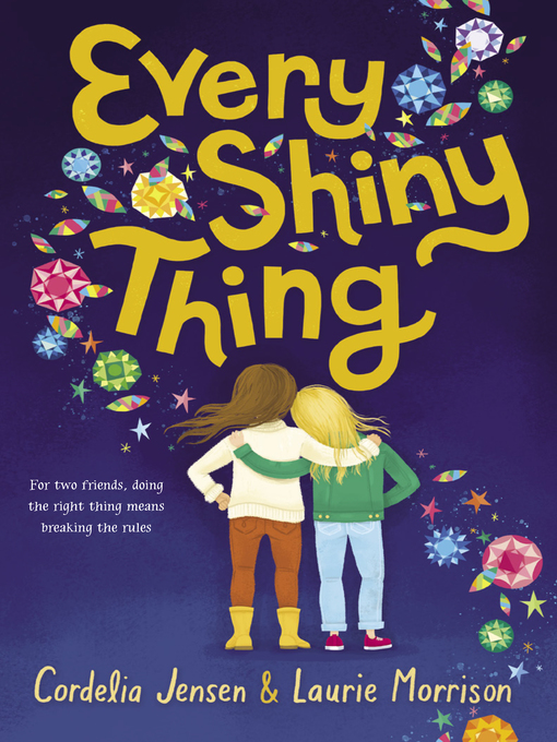 Title details for Every Shiny Thing by Cordelia Jensen - Wait list