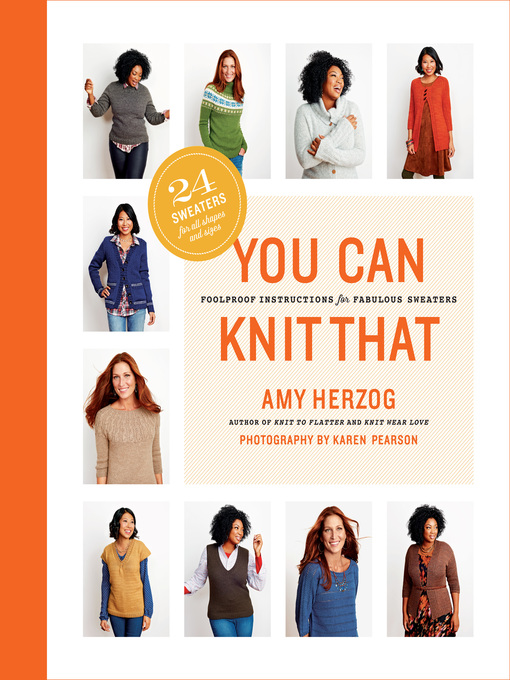 Title details for You Can Knit That by Amy Herzog - Wait list