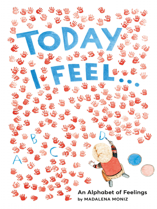 Title details for Today I Feel . . . by Madalena Moniz - Available