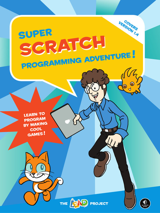 Title details for Super Scratch Programming Adventure! by The LEAD Project - Available