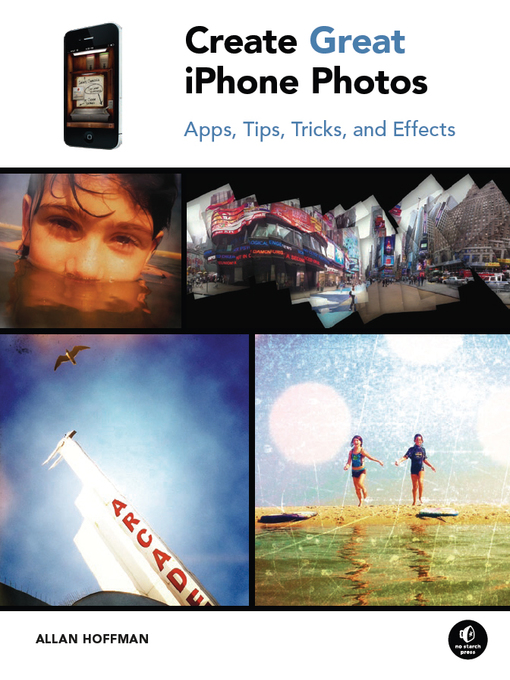 Title details for Create Great iPhone Photos by Allan Hoffman - Available