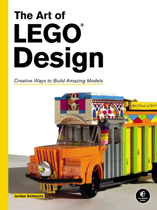 Title details for The Art of LEGO Design by Jordan Schwartz - Available