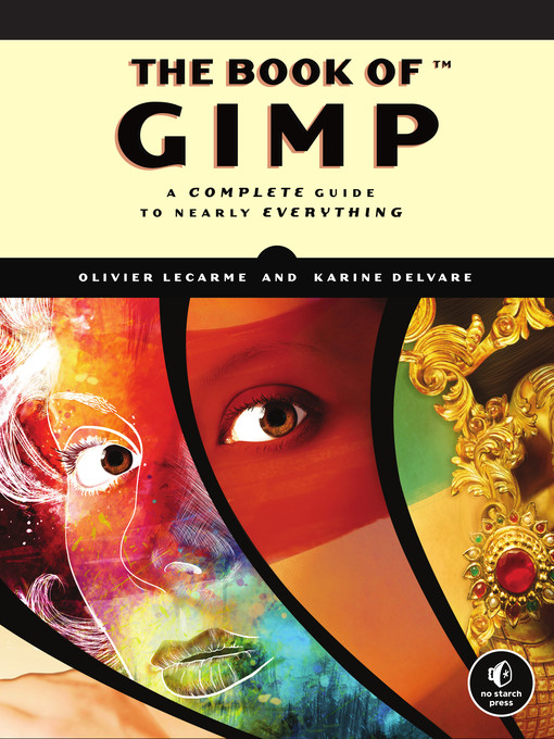 Title details for The Book of GIMP by Olivier Lecarme - Available