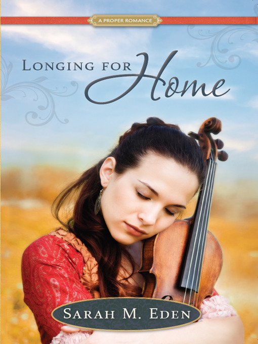 Title details for Longing for Home by Sarah M. Eden - Available