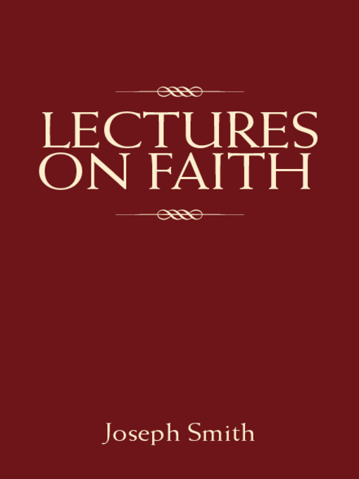 Title details for Lectures on Faith by Joseph Smith - Wait list