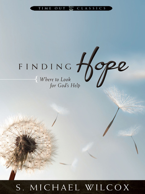 Title details for Finding Hope by S. Michael Wilcox - Available