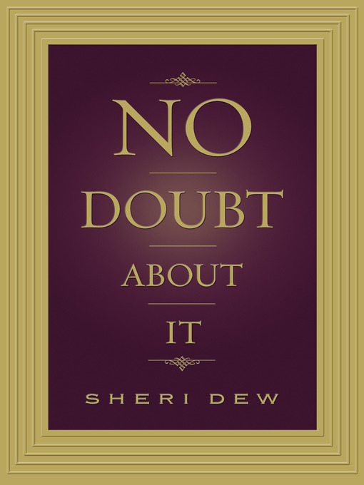 Title details for No Doubt About It by Sheri Dew - Available