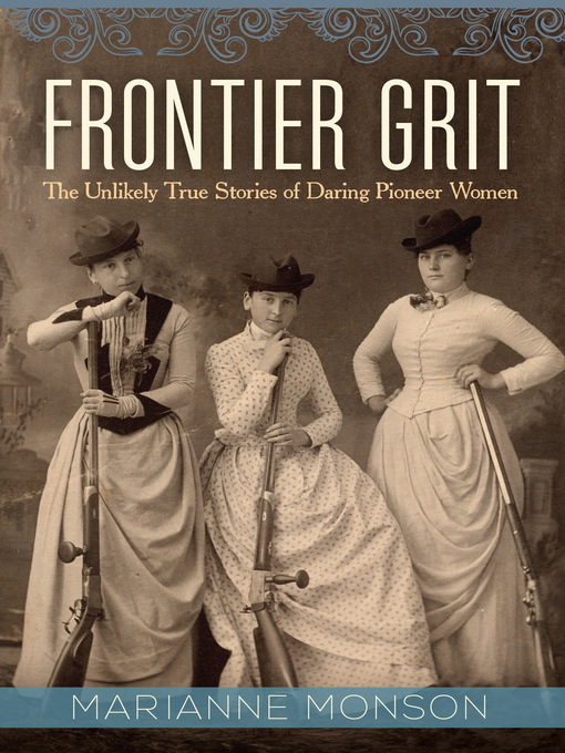 Title details for Frontier Grit by Marianne Monson - Wait list