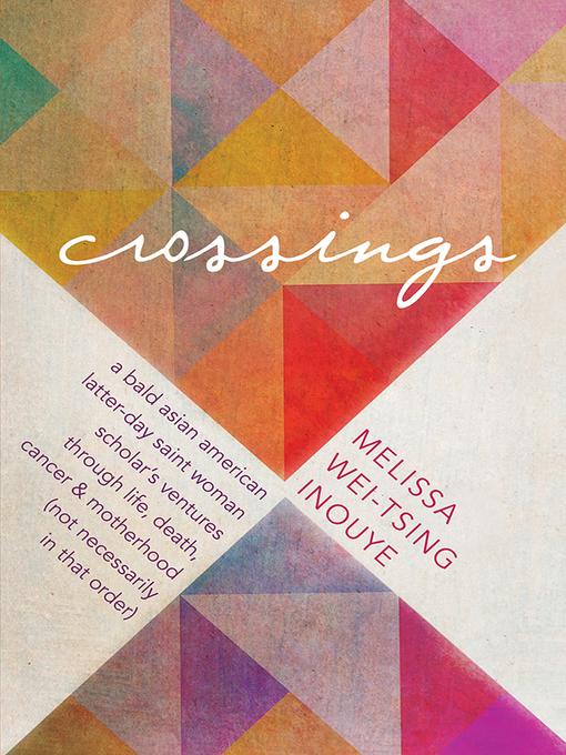 Title details for Crossings by Melissa Inouye - Wait list