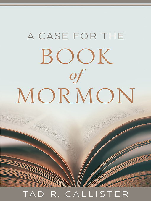 Title details for A Case for the Book of Mormon by Tad R. Callister - Wait list