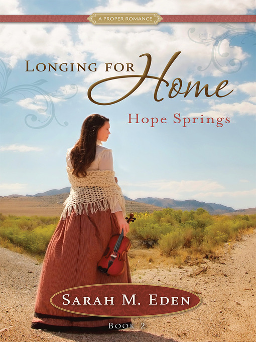 Title details for Hope Springs by Sarah M. Eden - Wait list