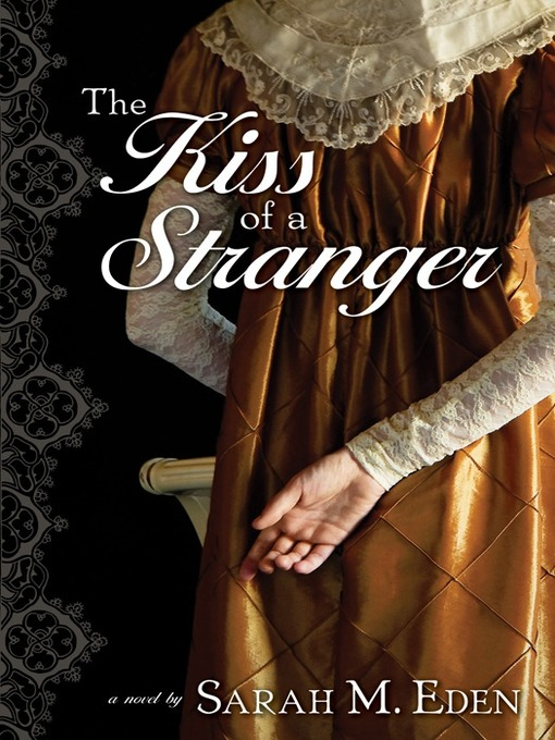 Title details for The Kiss of a Stranger by Sarah M. Eden - Available
