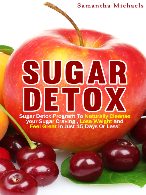 Title details for Sugar Detox by Samantha Michaels - Available