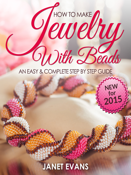 Cover of How To Make Jewelry With Beads