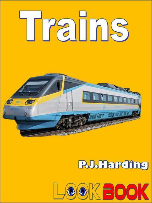 Title details for Trains by P.J.Harding - Wait list