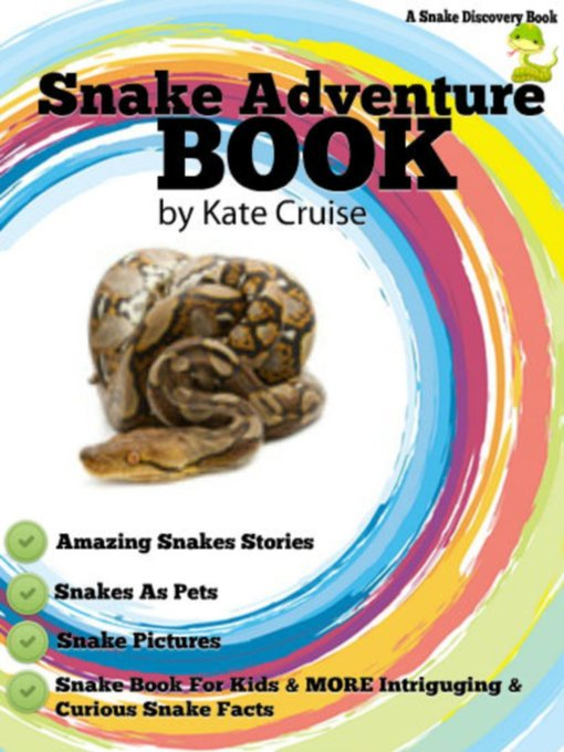 Title details for Snake Adventure Book by Kate Cruise - Available