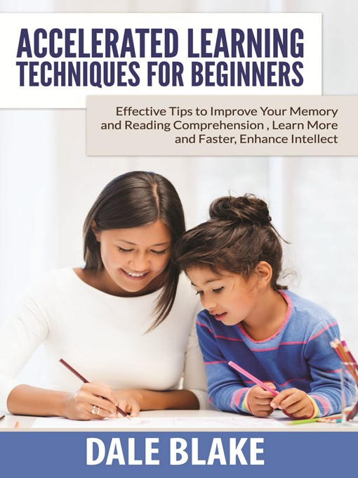 Title details for Accelerated Learning Techniques For Beginners by Dale Blake - Wait list
