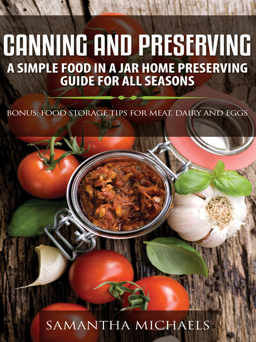 Title details for Canning and Preserving by Samantha Michaels - Available