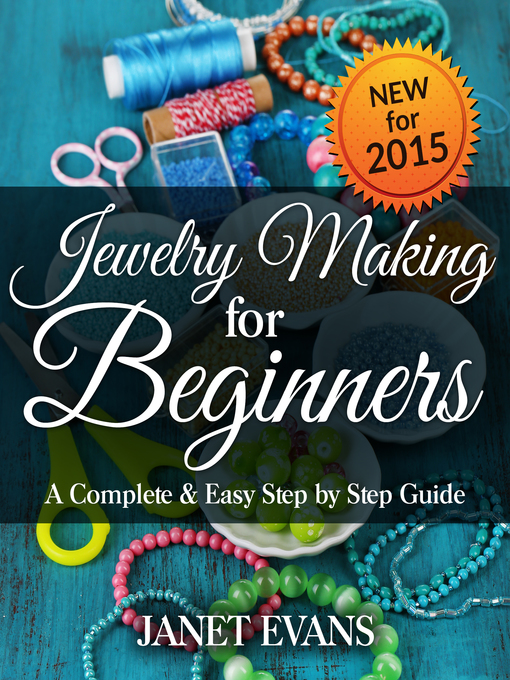 Cover of Jewelry Making For Beginners