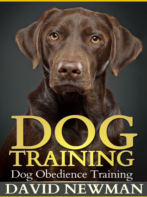 Title details for Dog Training by David Newman - Available